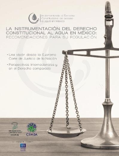 La Instrumentación del Derecho Constitucional al Agua en México: Recomendaciones