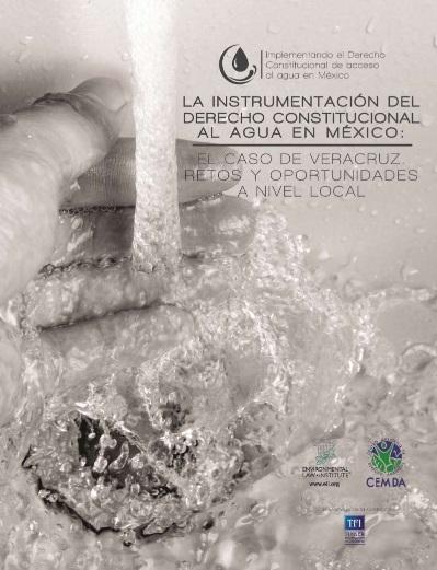 La Instrumentación del Derecho Constitucional al Agua en México: El Caso Veracruz